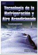 Tecnología de la Refrigeración y Aire Acondicionado - William C. Whitman [160 MB | PDF | Español]